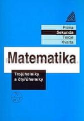 Herman J. a kolektiv: Matematika pro nižší ročníky víceletých gymnázií - Trojúhelníky a čtyřúhelníky