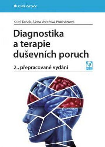 Dušek Karel, Večeřová–Procházková Alena: Diagnostika a terapie duševních poruch