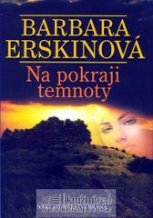 Erskinová Barbara: Na pokraji temnoty - 3. vydání