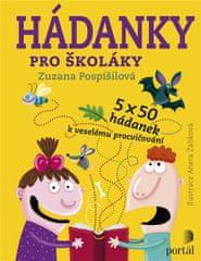 Pospíšilová Zuzana: Hádanky pro školáky - 5 x 50 hádanek k veselému procvičování