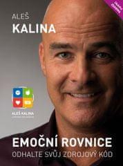 Kalina Aleš: Emoční rovnice - Odhalte svůj zdrojový kód