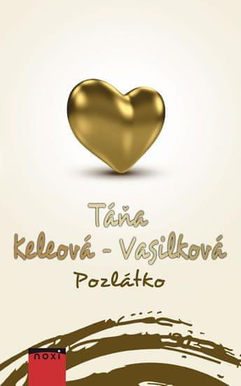 Keleová-Vasilková Táňa: Pozlátko