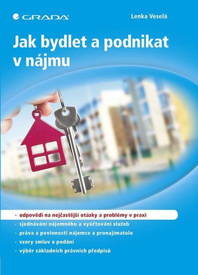 Veselá Lenka: Jak bydlet a podnikat v nájmu
