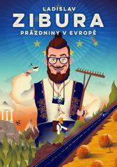 Zibura Ladislav: Prázdniny v Evropě