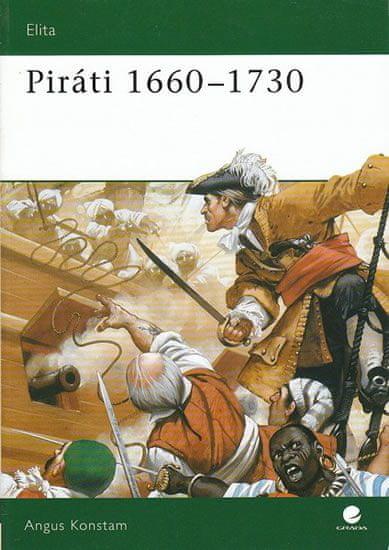 Konstam Angus: Piráti 1660 - 1730