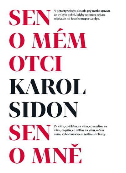 Sidon Karol: Sen o mém otci / Sen o mně