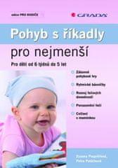 Pospíšilová Zuzana, Poláčková Petra: Pohyb s říkadly pro nejmenší - Pro děti od 6 týdnů do 5 let