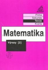 Herman J. a kolektiv: Matematika pro nižší ročníky víceletých gymnázií - Výrazy II.