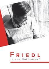 Makarovová Jelena: Friedl