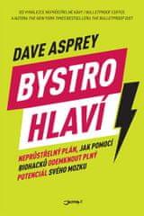 Asprey Dave: Bystrohlaví