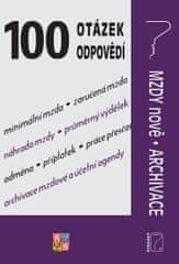 100 otázek a odpovědí - Mzdy nově, Archivace - Zpracování mezd, zdanění příjmů, odvody, archivace