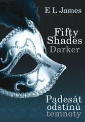 James E. L.: Fifty Shades Darker 2 / Padesát odstínů temnoty