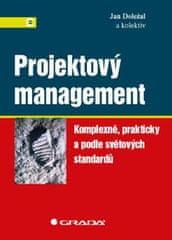 Doležal Jan: Projektový management - Komplexně, prakticky a podle světových standardů