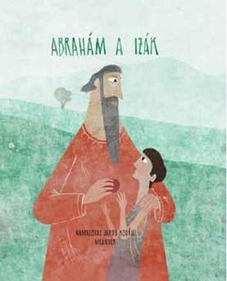 Pecháčková Ivana: Abraham a Izák