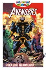 Clavinger Brian, Black Lee,: Můj první komiks 1 Avengers - Rukavice nekonečna