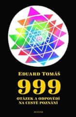 Tomáš Eduard: 999 otázek a odpovědí na cestě poznání