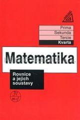 Herman J. a kolektiv: Matematika pro nižší třídy víceletých gymnázií - Rovnice a jejich soustavy