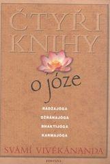 Vivékánanda Svámí: Čtyři knihy o józe