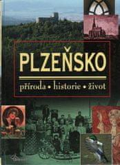 Dudák Vladislav: Plzeňsko – příroda, historie, život