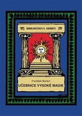Bardon František: Učebnice vysoké magie