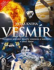 kolektiv autorů: Velká kniha Vesmír