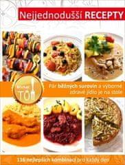 Kosačík Tomáš: Nejjednodušší recepty - Pár běžných surovin a výborné zdravé jídlo je na stole