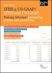 Robert Mládek: IFRS a US GAAP / IFRS and US GAAP - Postupy účtování / Accounting policies and procedures