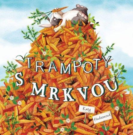 Hudson Kate: Trampoty s mrkvou