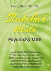 """Baričák Pavel """"Hirax"""": Slabikář štěstí 5 - Psychický OBR"""