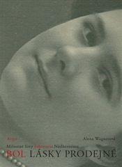 Alena Wagnerová: Bol lásky prodejné
