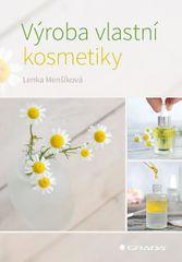 Menšíková Lenka: Výroba vlastní kosmetiky