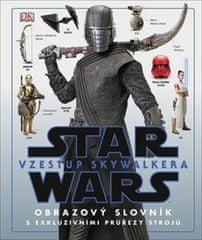 Star Wars Vzestup Skywalkera - Obrazový slovník s exkluzivními průřezy strojů