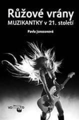 Jonssonová Pavla: Růžové vrány - Muzikantky v 21. století