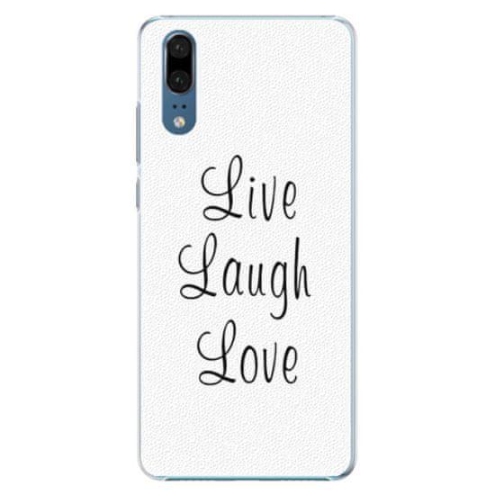 iSaprio Plastový kryt - Live Laugh Love pre Huawei P20