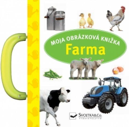 autor neuvedený: Farma - moja obrázková knižka