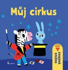 Můj cirkus - zvuková knížka