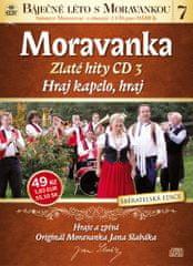Moravanka: Hraj kapelo, hraj - Zlaté hity 3 - CD