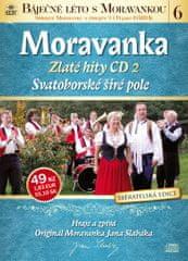 Moravanka: Svatoborské širé pole - Zlaté hity CD 2 - CD