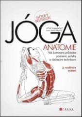 Amy Matthews , Leslie Kaminoff: JÓGA - anatomie, 2. rozšířené vydání - Váš ilustrovaný průvodce pozicemi, pohyby a dýchacími technikami