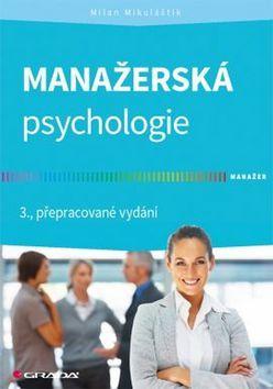 Milan Mikuláštík: Manažerská psychologie