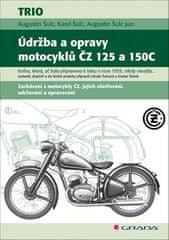Augustin Šulc: Údržba a opravy motocyklů ČZ 125 a 150C