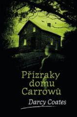 Coates Darcy: Přízraky domu Carrowů