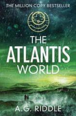 A.G. Riddle: The Atlantis World