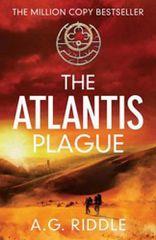 A.G. Riddle: The Atlantis Plague
