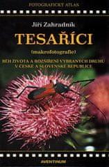 Jiří Zahradník: Tesaříci (makrofotografie) - Běh života a rozšíření vybraných druhů v České a Slovenské republice