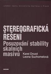 Karel Drozd: Stereografická řešení - Posuzování stability skalních masivů