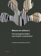 Jan Horský: Natura et cultura I. - Antropologická bádání mezi empirií a interpretací