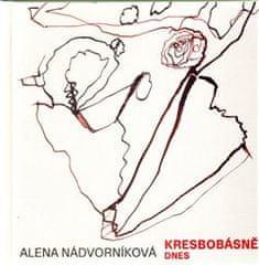 Alena Nádvorníková: Kresbobásně dnes