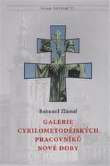 Bohumil Zlámal: Galerie cyrilometodějských pracovníků nové doby - Fórum Velehrad VI.