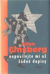 Allen Ginsberg: Neposílejte mi už žádné dopisy